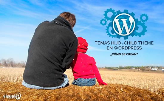 temas-hijo-wordpress-como-se-crean